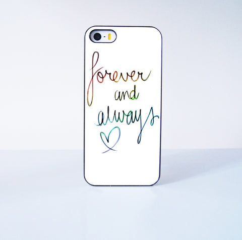 Forever and Always Love  Plastic Case Cover for Apple iPhone 5s 5 6 Plus 6 4 4s  5c