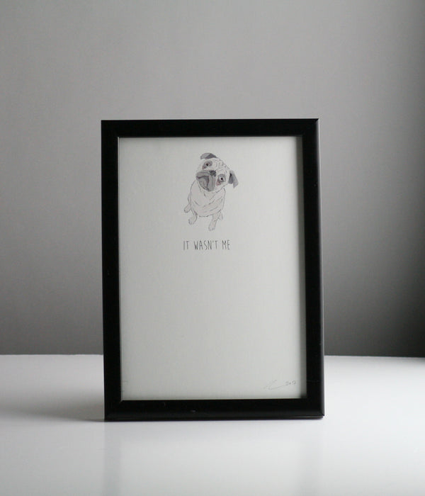 It Wasn't Me, Pug A5 Print by Ben Rothery