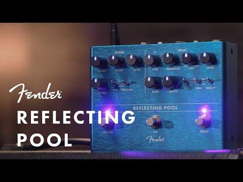 Fender | Reflecting Pool | Delay & Reverb Pedal