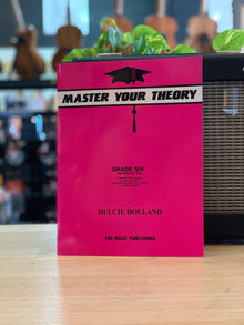 Master Your Theory | Dulcie Holland | Grade 6