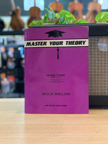 Master Your Theory | Dulcie Holland | Grade 3