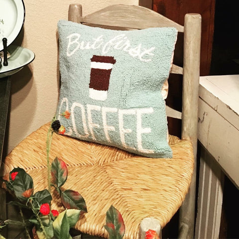 Hooked Pillow - But First Coffee