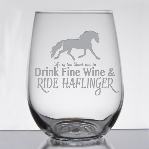 """Haflinger ""Fine Wine & Fancy Horses"" - 21 oz. Stemless Wine  Glass"