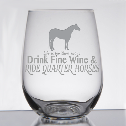"""Quarter Horse - Wine & Fancy Horses"" - 21 oz. Stemless Wine  Glass"