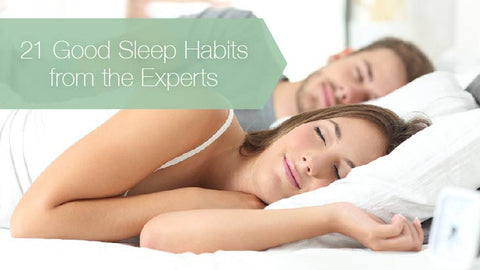 21 good sleep habits from the experts