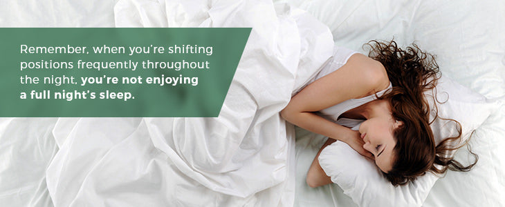 Shifting sleeping positions prevents a full night's sleep
