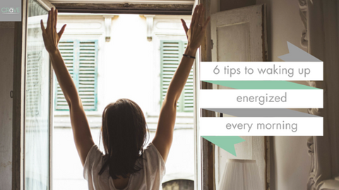 6 tips to waking up energized in the morning