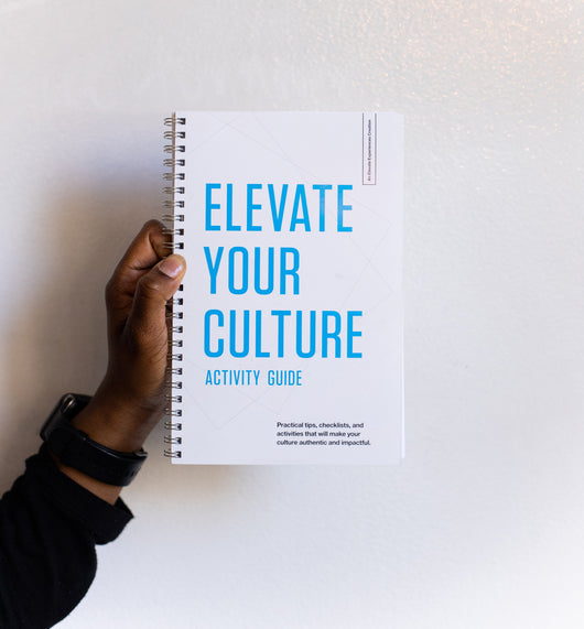 Elevate Your Culture - Activity Guide