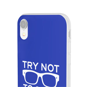 Official Try Not To Suck Phone Case (On-Demand)