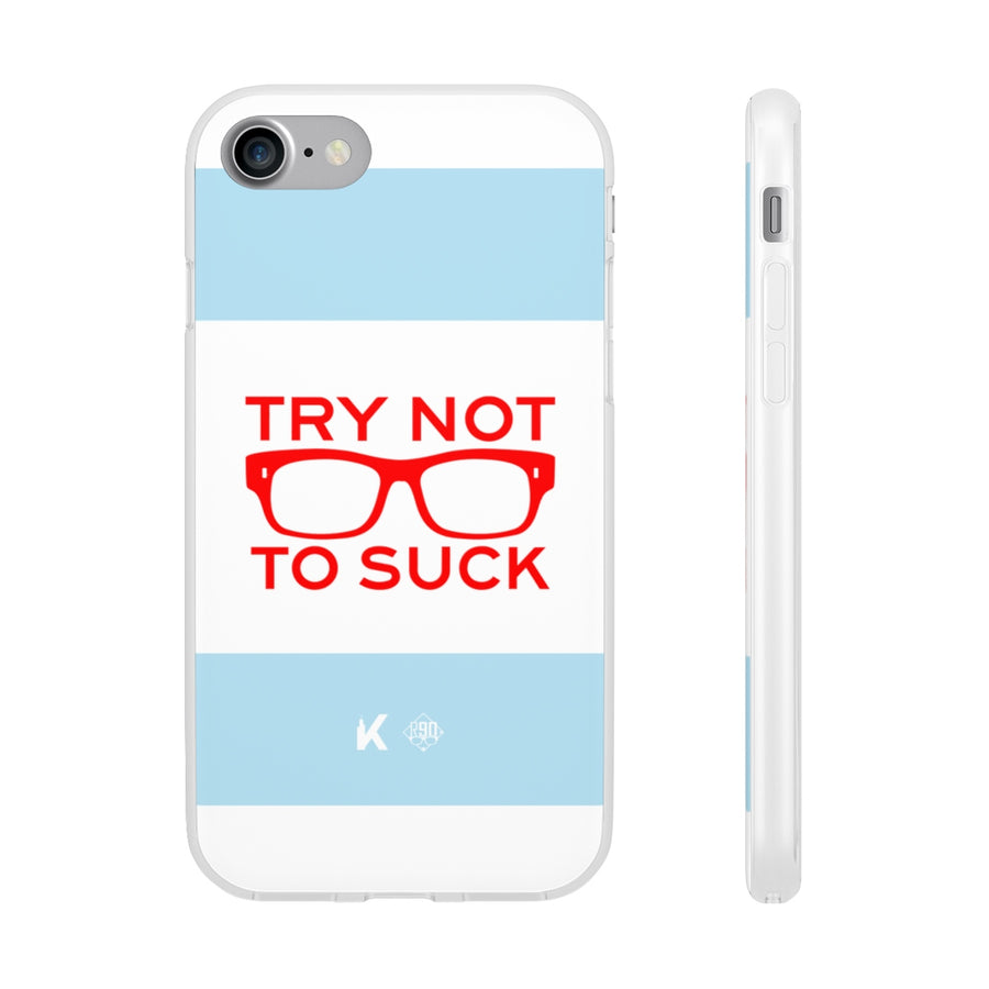 Try Not To Suck Chicago Flag Phone Case (On-Demand)