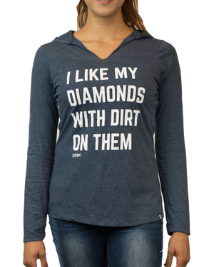 Diamonds with Dirt Hoodie (Women's)