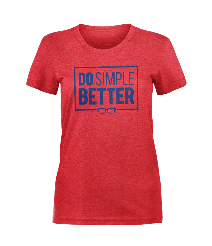 Women's Do Simple Better™ Tee