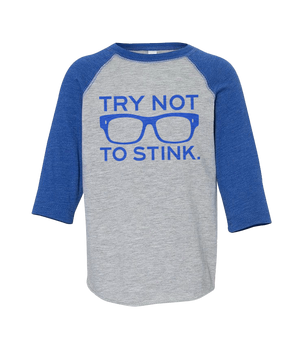 Toddler 3/4 Try Not to Stink - Royal