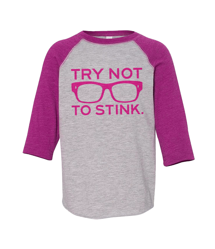 Toddler 3/4 Try Not to Stink - Pink