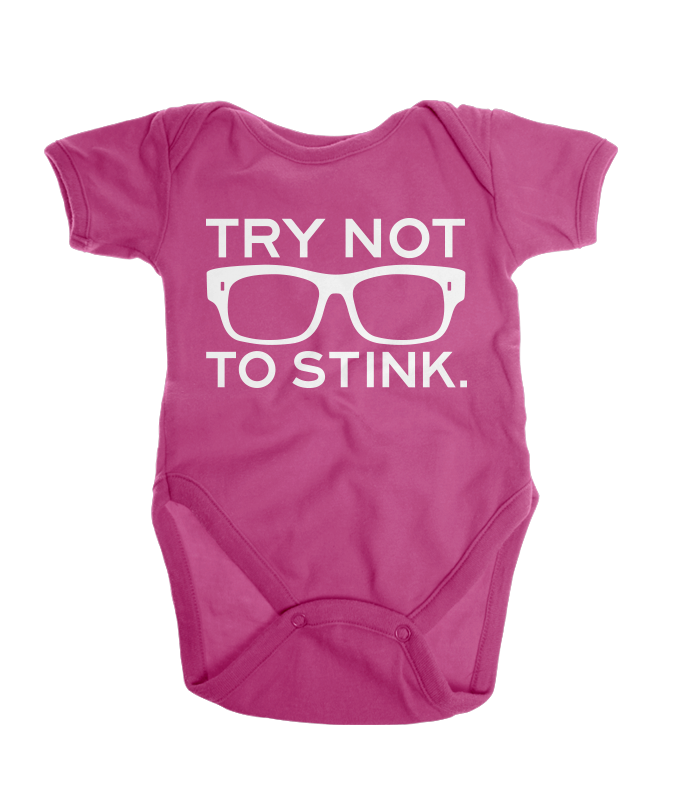 Try Not To Stink Onesie - Pink