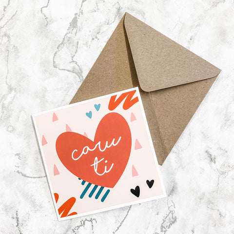 Cerdyn 'caru ti'/Welsh 'Love you' Greeting Card