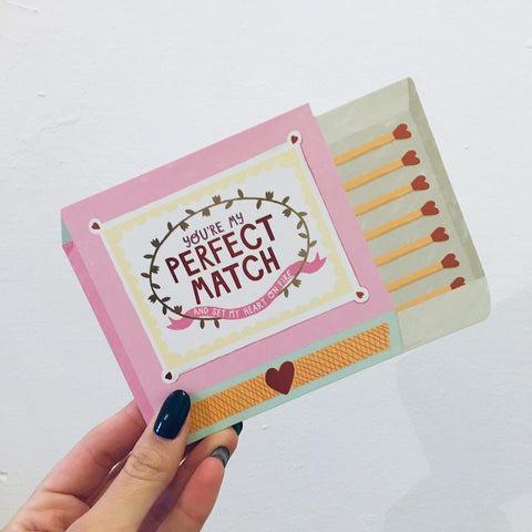 'You Are My Perfect Match' Card