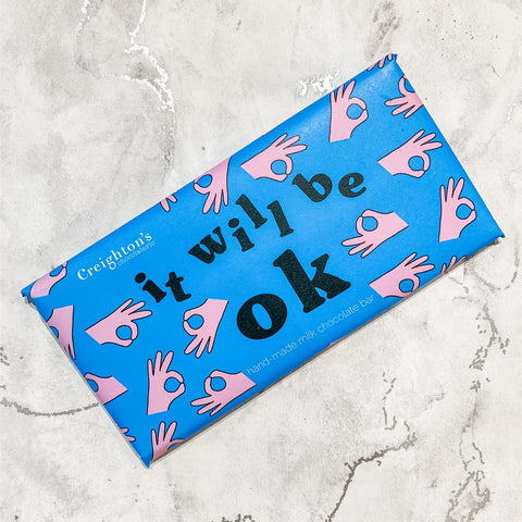 Creighton's It Will Be Ok Milk Chocolate Bar