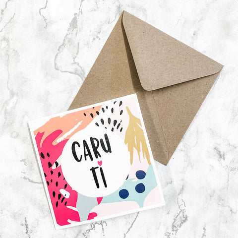 Cerdyn 'Caru ti' / Welsh 'Love you' Greeting Card