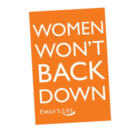 Women Won't Back Down Sign
