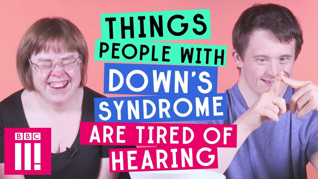 Things People With Down's Syndrome Are Tired of Hearing