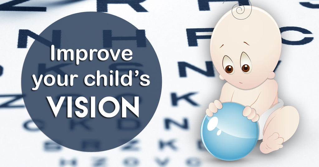 Improve Your Child's Vision