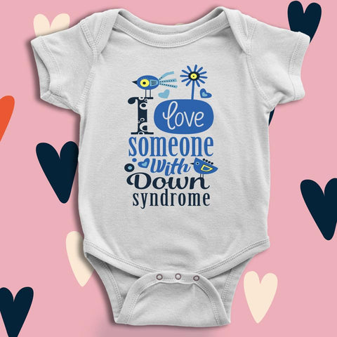 Image of I love someone with Down syndrome