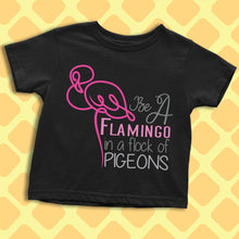Be A Flamingo...