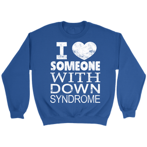 I ♥ Someone with Down syndrome