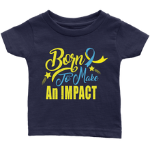 Born to make an impact