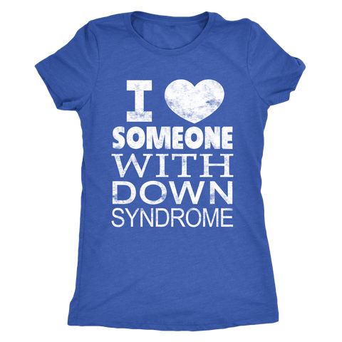 Image of I ♥ Someone with Down syndrome