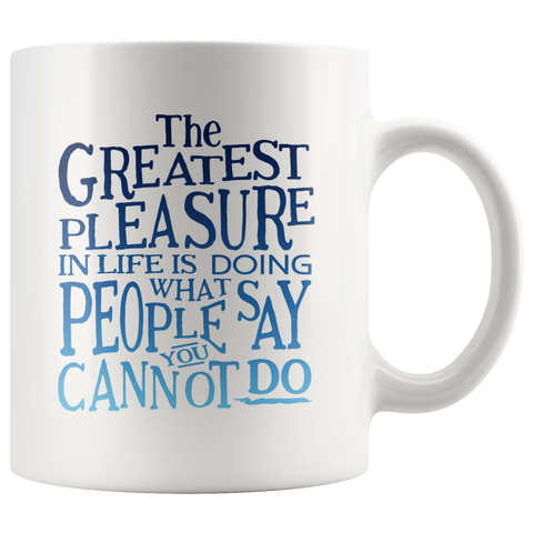 The Greatest Pleasure...