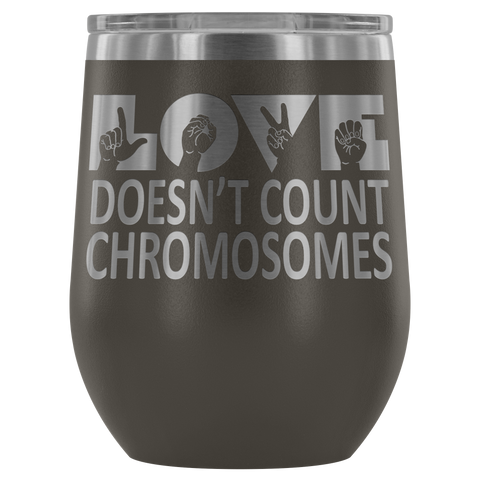 Image of Love Doesn't Count Chromosomes - ASL