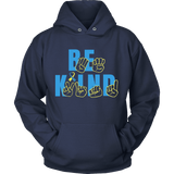 Be Kind - Down syndrome Awareness Hoodie