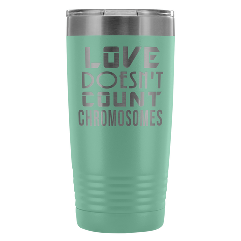 Love Doesn't Count Chromosomes - Tumbler