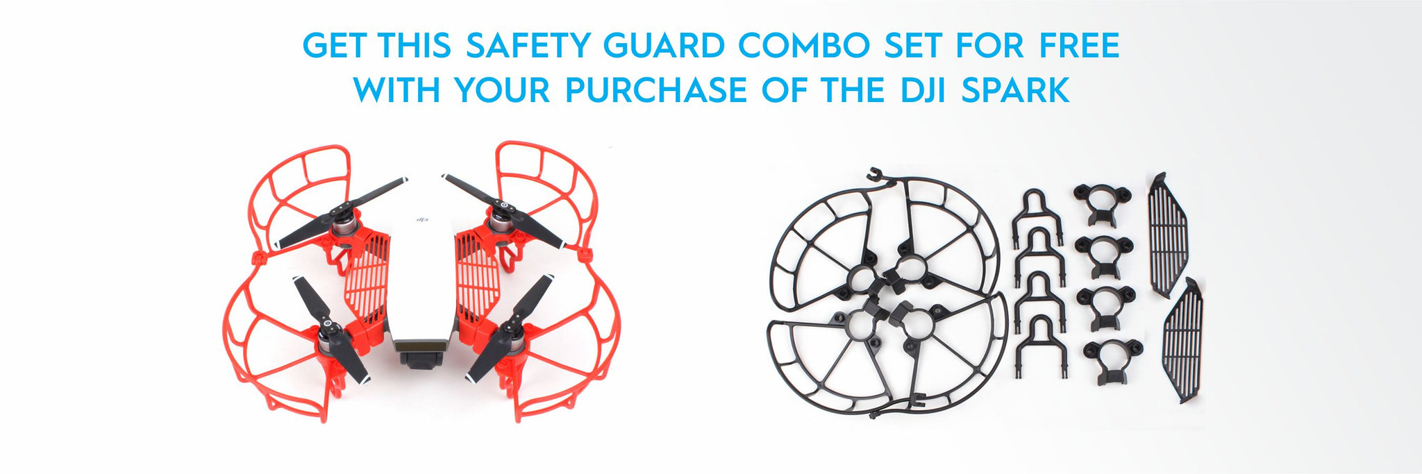 Free Safety Guard Set with DJI Spark
