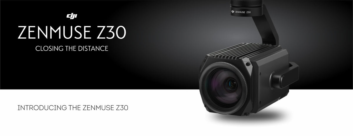 DJI Zenmuse Z30 | Dronelabs.ca - Top DJI drone camera dealer in Canada