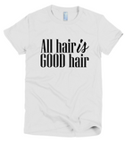 All Hair is GOOD Hair