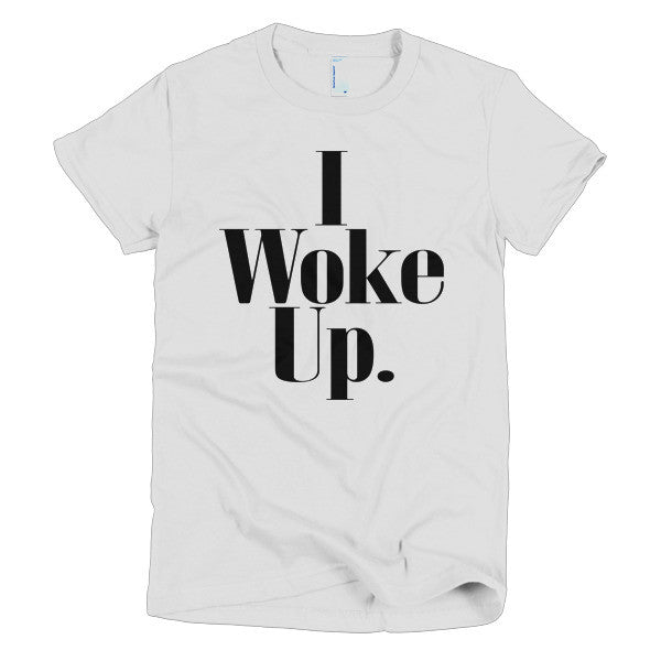 I Woke Up Tee - Black Type