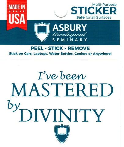 I've Been Mastered by Divinity Sticker