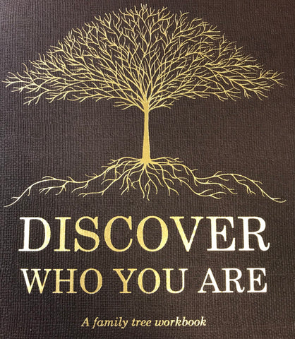 Discover Who You Are:  A Family Tree Workbook