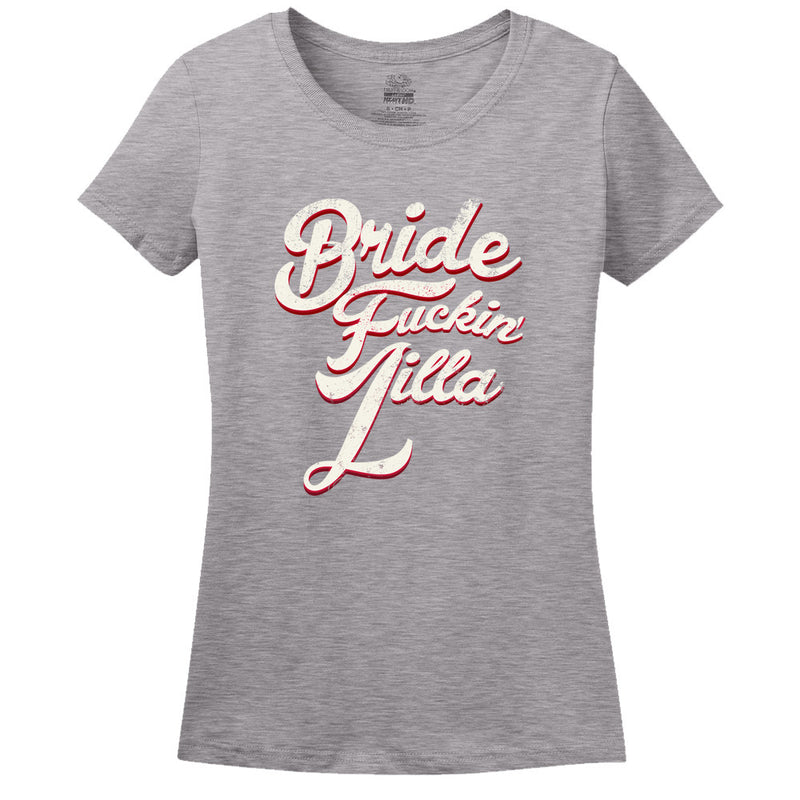 Bride Fu**** Zilla T-Shirt