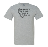 Doing Karaoke is like playing a bard in real life - men's t-shirt