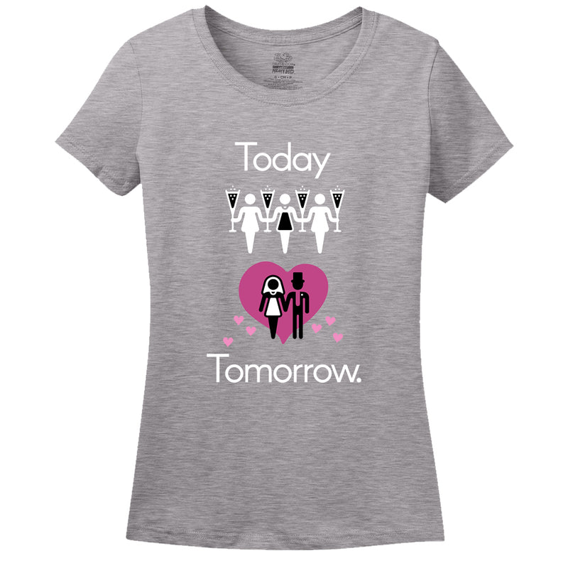 Today Party! Tomorrow Marriage! Women's Shirt