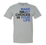 Make smART choices in your life Men's Tee