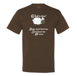 Baby, Don't Herd Me Men's T-Shirt