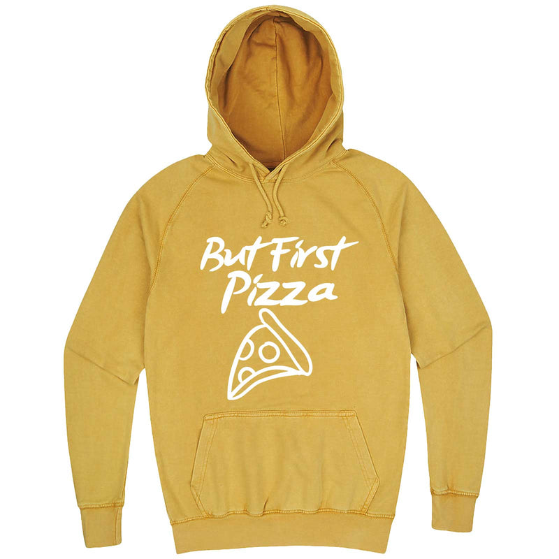 """But First Pizza"" hoodie, 3XL, Vintage Mustard"
