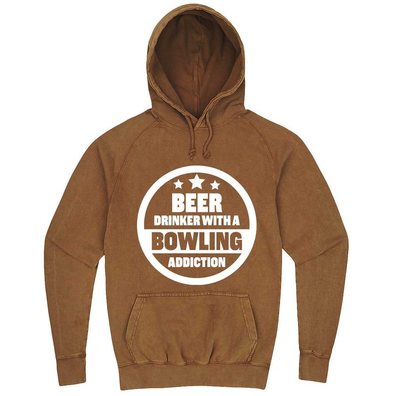 """Beer Drinker with a Bowling Addiction"" hoodie, 3XL, Vintage Camel"