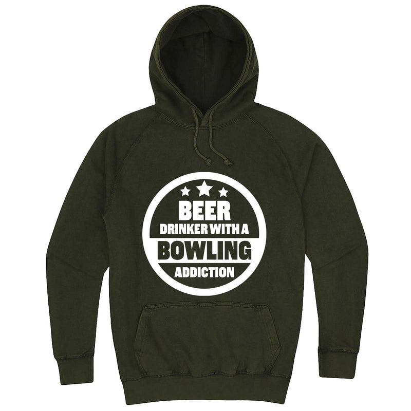 """Beer Drinker with a Bowling Addiction"" hoodie, 3XL, Vintage Olive"