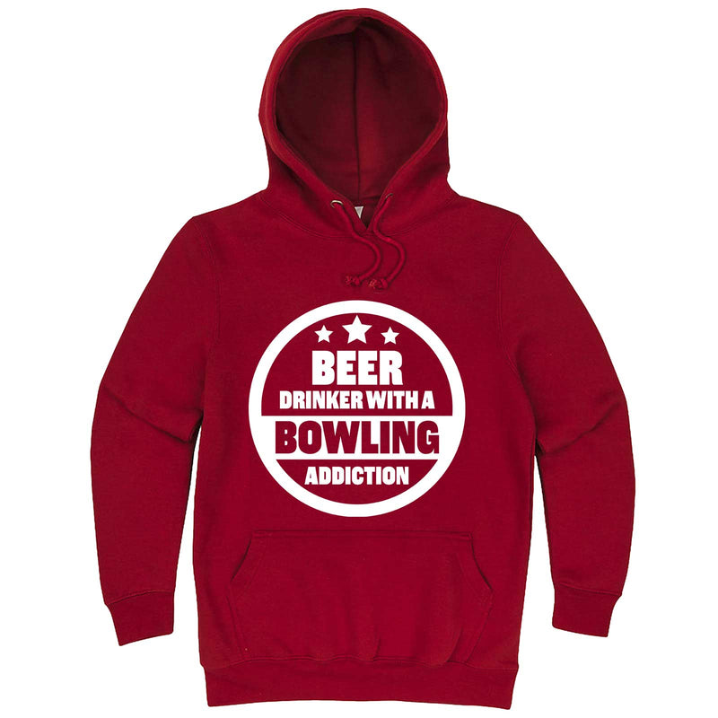 """Beer Drinker with a Bowling Addiction"" hoodie, 3XL, Paprika"